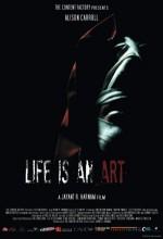 Life ıs An Art (2009) afişi