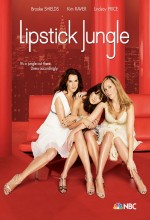 Lipstick Jungle (2008) afişi
