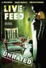 Live Feed (2006) afişi