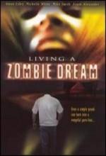 Living A Zombie Dream (1996) afişi