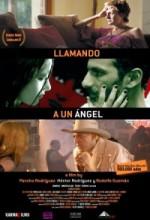 Llamando A Un ángel (2008) afişi