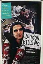 Londra Beni Öldürür