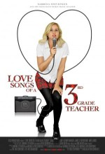 Love Songs Of A Third Grade Teacher