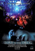 Love Is The Drug (2006) afişi