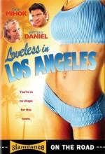 Loveless in Los Angeles (2007) afişi