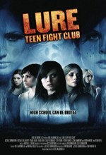 Lure: Teen Fight Club (2010) afişi