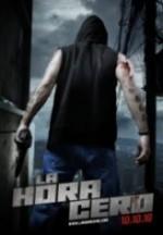 La hora cero (2010) afişi