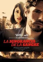 La ignorancia de la sangre (2014) afişi