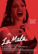 La Mala (2008) afişi