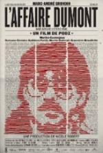 L'affaire Dumont (2012) afişi