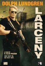 Larceny (2017) afişi