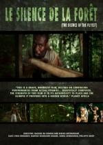 Le Silence De La Forêt (2003) afişi