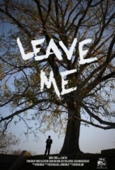 Leave Me (2009) afişi