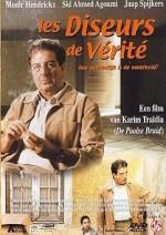 Les Diseurs De Vérité (2000) afişi