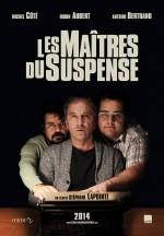 Les Maîtres du Suspense (2014) afişi