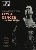 Leyla Gencer: La Diva Turca