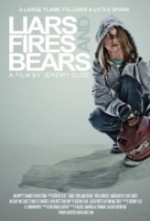 Liars, Fires, and Bears (2012) afişi