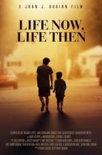 Life Now, Life Then (2017) afişi