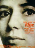 Élise ou la vraie vie (1970) afişi