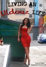 Living an Uldouz Life