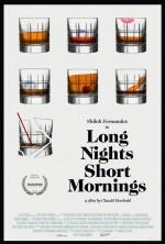 Long Nights Short Mornings (2016) afişi