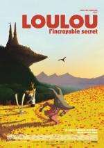 Loulou'nun İnanılmaz Sırrı (2013) afişi