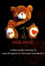 Love and Vigilance