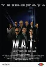 M.A.T. (2009) afişi