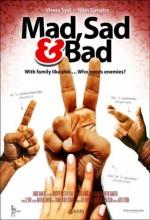Mad Sad & Bad (2009) afişi
