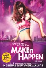 Make It Happen (2008) afişi