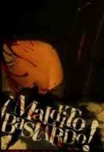 Maldito Bastardo (2007) afişi
