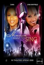 Mama, I Want To Sing (2009) afişi
