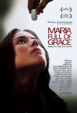 Maria Full Of Grace (2004) afişi