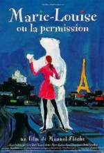 Marie-louise Ou La Permission (1995) afişi