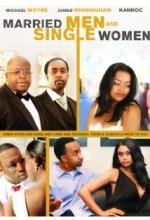 Married Men And Single Women (2011) afişi