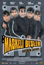 Maskeli Beşler İntikam Peşinde (2005) afişi