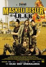 Maskeli Beşler: Irak (2007) afişi