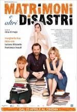 Matrimoni E Altri Disastri (2011) afişi