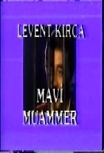 Mavi Muammer 2 / Silahtan Ödüm Patlar (1985) afişi
