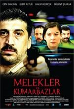 Melekler ve Kumarbazlar (2009) afişi