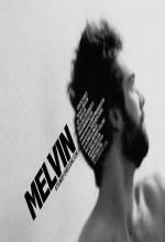 Melvin (2011) afişi