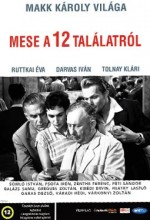Mese A 12 Találatról (1956) afişi