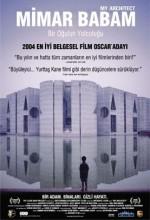 Mimar Babam: Bir Oğlun Yolculuğu (2003) afişi