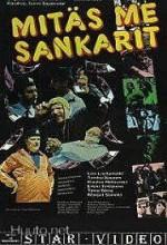 Mitäs Me Sankarit (1980) afişi