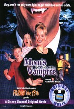 Mom's Got A Date With A Vampire (2000) afişi
