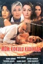 Mum Kokulu Kadınlar (1996) afişi