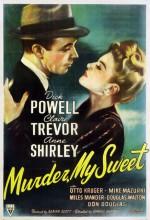 Murder, My Sweet (1944) afişi