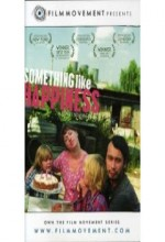 Mutluluk Gibi Birşey (2005) afişi