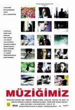 Müziğimiz (2004) afişi