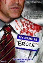 My Name is Bruce (2007) afişi